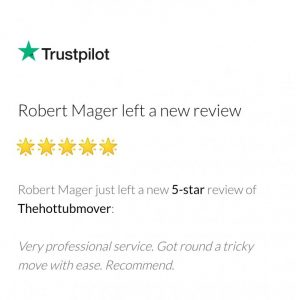 The Hot Tub Mover - 5 Star Trustpilot customer review